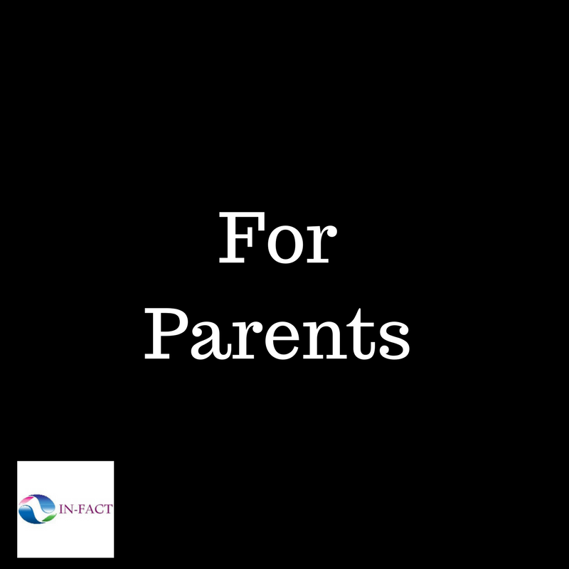 FACS - INFACT - For parents